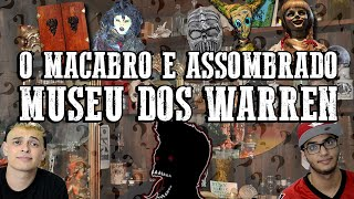O MACABRO MUSEU DOS WARREN ft AMBUPLAY