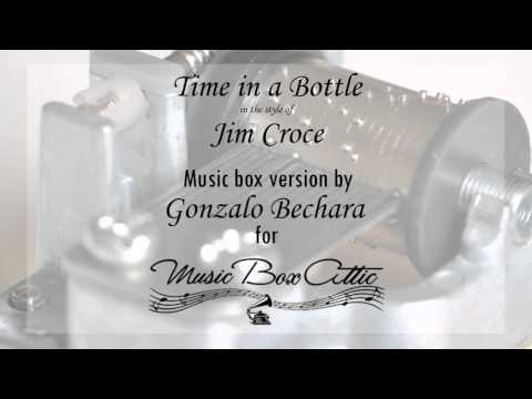 Time In A Bottle by Jim Croce - Music Box Version