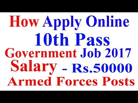 How to Apply Armed Forces Army 10th Pass Government Job 2017