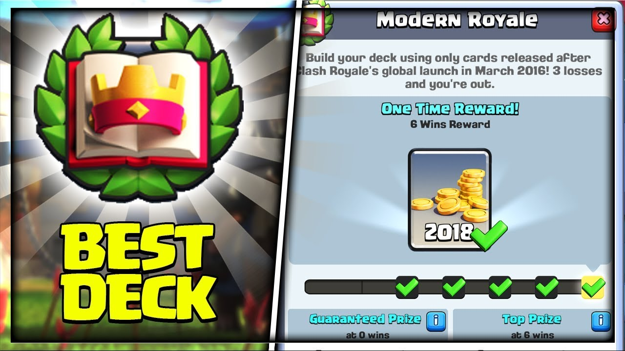 Best Deck For Quot Modern Royale Challenge Quot In Clash Royale