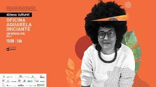 Oficina Aquarela Iniciante - Aula 02 - com Natascha Vital