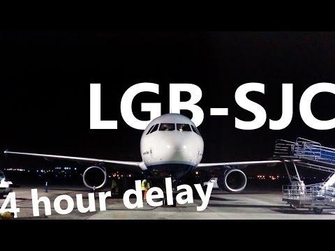 jetBlue - Long Beach to San Jose, CA with a 4hr Delay - B6 726