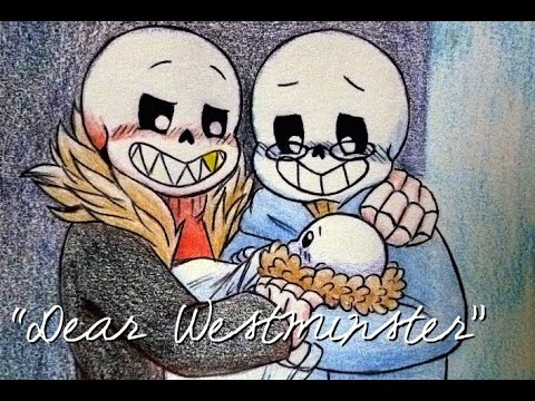 """Dear Westminster"" - [An Undertale Fan Parody]"