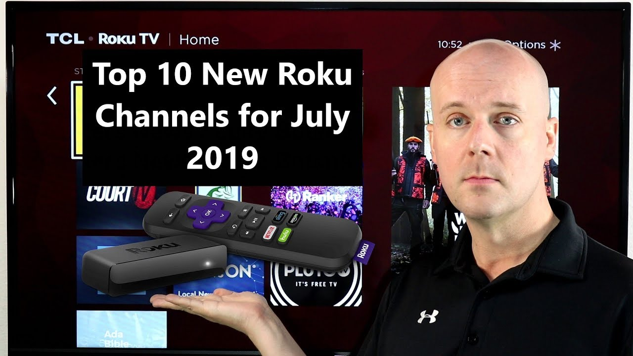 Top 10 New Roku Channels for July 2019