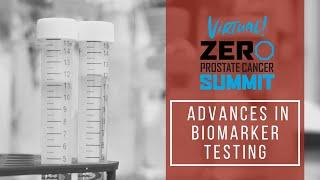 Advances in Biomarker Testing