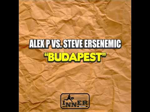 ALEX P vs. STEVE ERSENEMIC - Budapest [Inner Records]