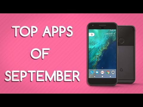 Top 3 BEST FREE Android Apps of September 2017