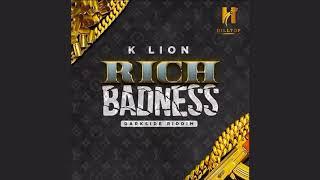K Lion - Rich Badness [Darkside Riddim] (Audio) 4k