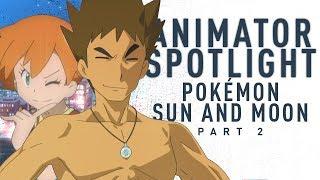 Breaking Down Pokemon Sun and Moon's Incredible Animation | Animator Spotlight