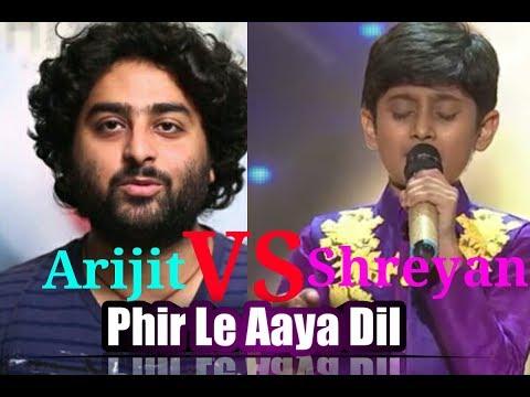 ARIJIT SINGH VS SHREYAN BHATTACHARYA | PHIR LE AAYA | SA RE GA MA PA Little Champs 2017