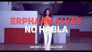 Erphaan Alves - No Habla (Official Dance Video) [2019 Soca] [HD]