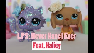 LPS Never Have I Ever Feat Haliey