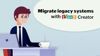 Modernize your enterprise IT for the digital future | Legacy Modernisation | Zoho Creator