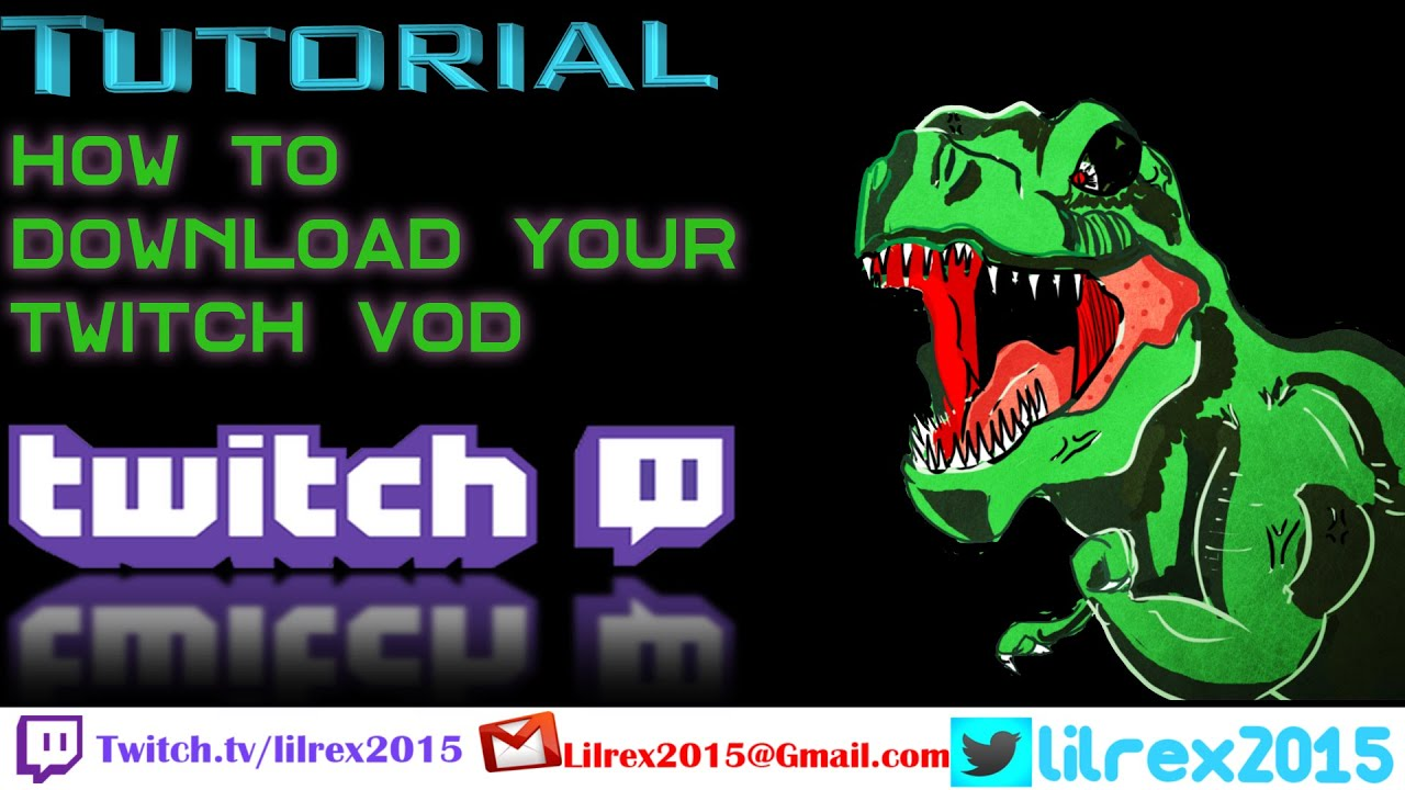 download twitch subscriber vods