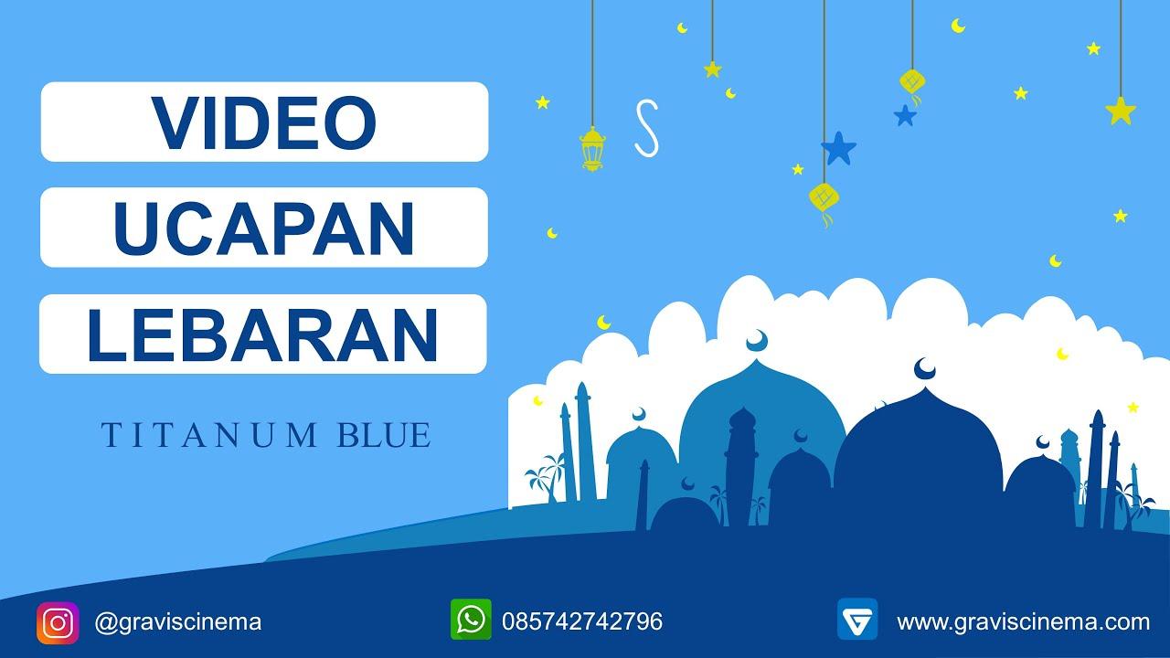 085742742796 Video Ucapan Lebaran Ucapan Idul Fitri 2020 Selamat Hari Raya Idul Fitri Youtube