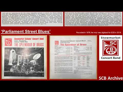 Parliament Street Blues - Stowmarket Concert Band - archive recording - 1976 The Splendour Of Brass