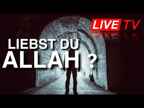 Liebst du Allah ? LIVE