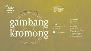Meja Bundar Musik: Maestro Talks Gambang Kromong