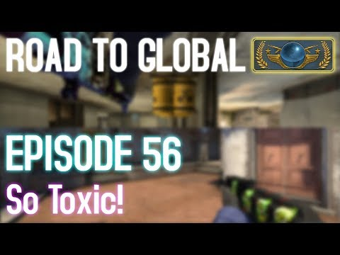 SO TOXIC! (2 Maps) - CS:GO Road to Global Episode 56