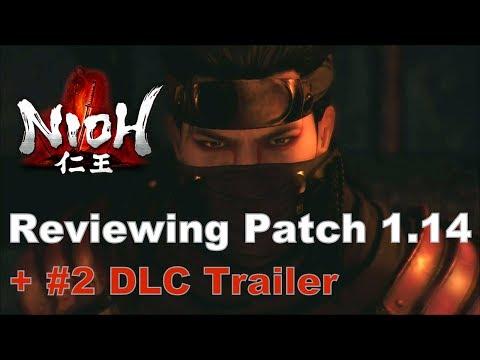 Nioh - Defiant Honor Trailer + Patch 1.14 Details