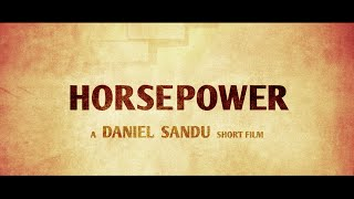 Cai Putere - HORSEPOWER official trailer