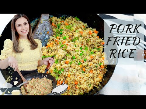 How to make Pork Fried Rice | Pork Fried Rice | Easy Pork Fried Rice Homemade - Chef Sheilla