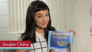 Hanukkah in Alaska read by Molly Ephraim