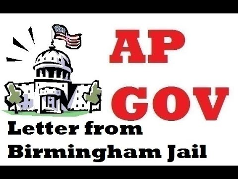 Letter From Birmingham Jail: Everything To Know For The AP Gov Exam