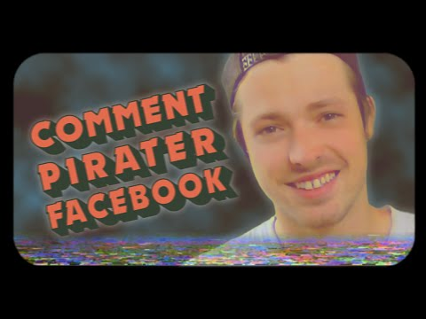 COMMENT PIRATER UN COMPTE FACEBOOK ?