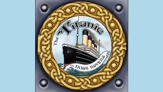 Irish Rovers, The Titanic
