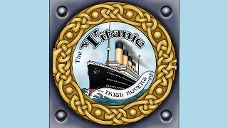 Irish Rovers, The Titanic
