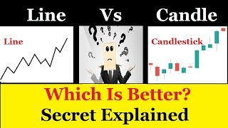 line vs candlesticks charts ఏది మంచిది which is better for trading all secrets explained