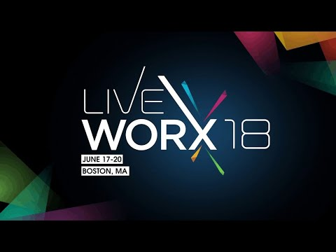 LiveWorx 2018: The Key To Your Digital Transformation