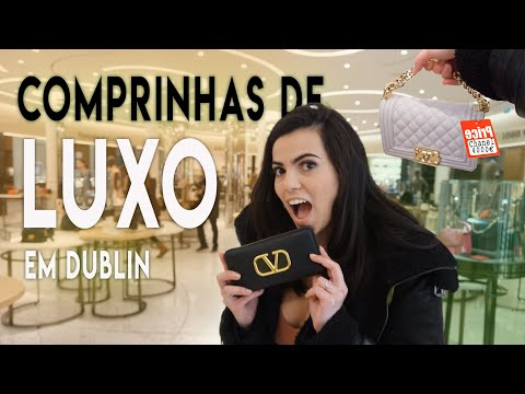 Compras de luxo em Dublin | Chanel | Fendi | Louis Vuitton | Dior | Luxury shopping in Dublin