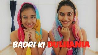 Badri Ki Dulhania | Title Track | BOLLYWOOD | Naach Choreography