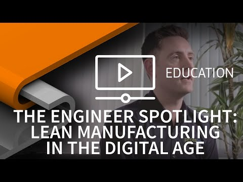 The Engineer Spotlight: Lean manufacturing in the digital age