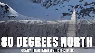 Brady Trautman & Alex Blue - From SV Delos To 80 Degrees North Documentary