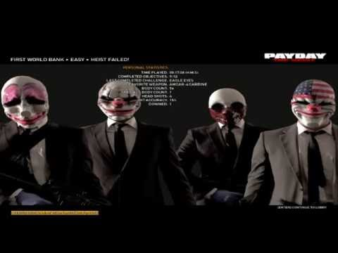 PAY DAY THE HEIST FIRST WORLD BANK