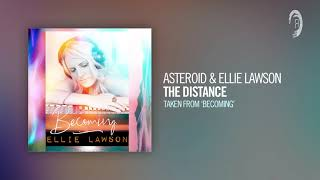 Asteroid & Ellie Lawson - The Distance (Taken from the album - BECOMING)