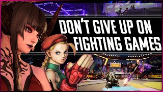 Don't Give Up Oฑ Fighting Games.