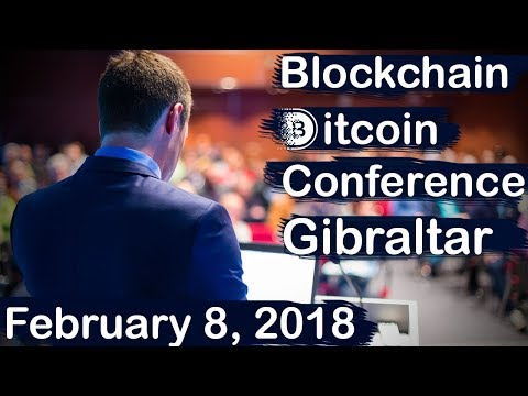 Blockchain & Bitcoin Conference Gibraltar | February 8, 2018