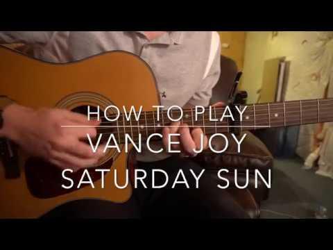 "Beginner Guitar Tutorial: ""Saturday Sun"" by Vance Joy"