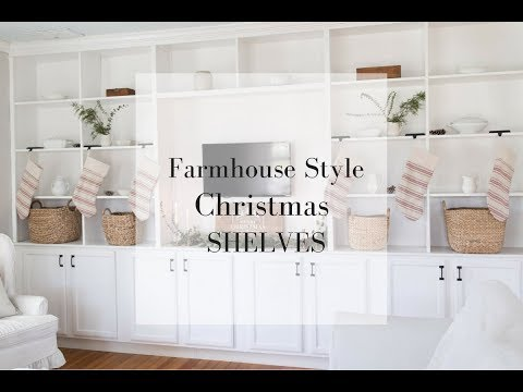 Christmas Shelves Decor- Decorate With Me Farmhouse Style