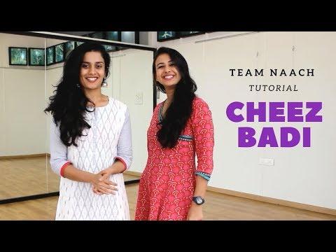 Cheez Badi I Tutorial I Team Naach Choreography