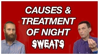 Causes and treatment of night sweats - Interview with Dr. Artour Rakhimov
