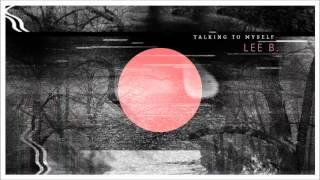 לי בירן - Lee B. - Talking To Myself