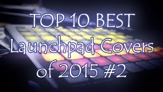 TOP10 Best Launchpad Covers of 2015 #2