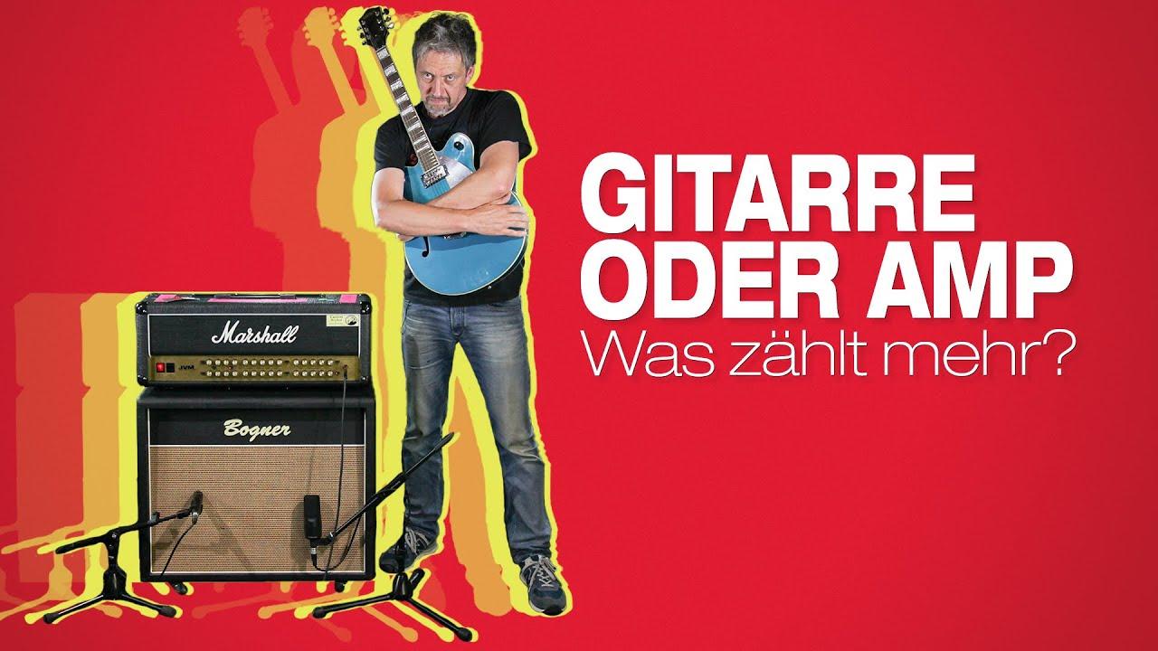 Was ist wichtiger: Gitarre oder Amp? - Ollis Starthilfe