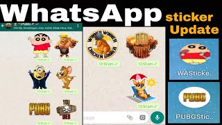 WHATS APP Update Stickers (Pubg, Shin Chan ,Minion) Download And Try It !!!