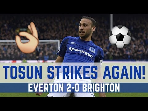 CENK TOSUN STRIKES AGAIN! | EVERTON 2-0 BRIGHTON